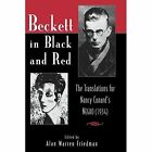 Beckett in Black and Red: The Translations for Nancy Cunard's Negro by The University Press of Kentucky (Paperback, 2014)