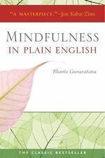 Mindfulness in Plain English by Bhante Gunaratana and Henepola Gunaratana (2011,