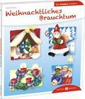Weihnachtliches Brauchtum den Kindern erklärt von Heidi Rose (2014, Taschenbuch)