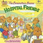Hospital Friends by Mike Berenstain (Hardback, 2015)