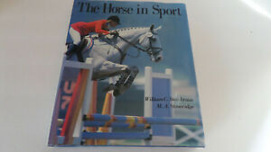 The Horse in Sport by William C. Steinkraus/M.A. Stoneridge - Hardcover