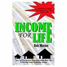 Income for Life 9781420829655 by Rob Minton Book