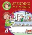 Spending My Money by Claire Llewellyn (Paperback, 2014)