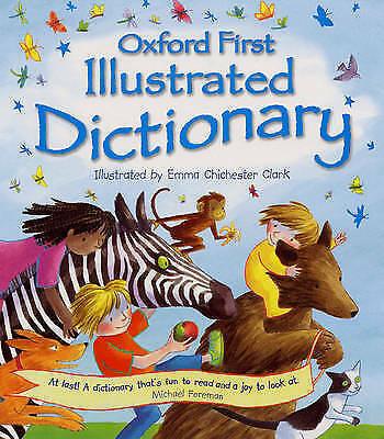 OXFORD FIRST ILLUSTRATED DICTIONARY by Oxford University Press (Hardback, 2003)