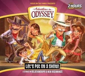 Let S Put On A Show Adventures In Odyssey Audio Cd