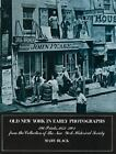 New York City: Old New York in Early Photographs, 1853-1901 by Mary Black (1973, Paperback, Revised)