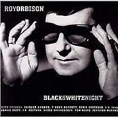 ROY ORBISON:  BLACK & WHITE NIGHT  (CD 2006)