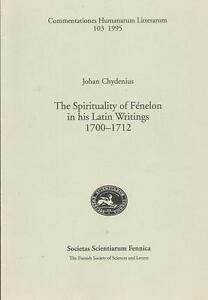THE-SPIRITUALITY-OF-FENELON-IN-HIS-LATIN-WRITINGS-1700-1712-Johan-Chydenius