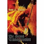 The Second Transgression 9780595673209 by Josie L. Vimahi Hardcover
