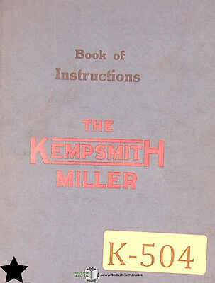 Book of Instruction and Parts Kempsmith Miller 1 2 and 3 Milling Manual 1920