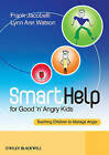 SmartHelp for Good 'n' Angry Kids: Teaching Children to Manage Anger by Frank Jacobelli, Lynn Ann Watson (Paperback, 2009)