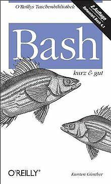 Bash - kurz & gut von Günther, Karsten   Buch   Zustand sehr gut
