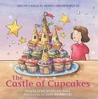 The Castle of Cupcakes: Book 2 by Lynn Bedford-Hall (Paperback, 2015)