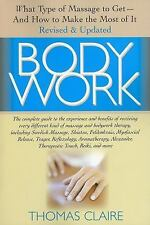 Body Work: What Kind of Massage to Get And How to Make the Most of It-ExLibrary