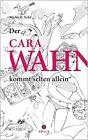 Der CaraWahn kommt selten allein von Micha H. Echt (2012, Taschenbuch)