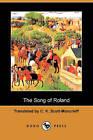 The Song of Roland (Dodo Press) by Dodo Press (Paperback / softback, 2009)