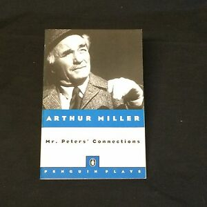 Arthur-Miller-Mr-Peters-039-Connections-Rare-Signed-Autograph-1st-Edition-Book