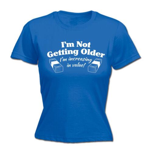 Non invecchiando in aumento in valore Da Donna T-shirt girocollo Divertente Regalo Di Compleanno