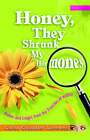Honey, They Shrunk My Hormones: Humor and Insight from the Trenches of Midlife by Caron Chandler Loveless (Paperback, 2005)