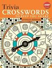 Aarp®: Trivia Crosswords to Keep You Sharp by Stanley Newman (2009, Spiral)