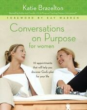 Conversations on Purpose for Women: 10 Appointments That Will Help You Discover