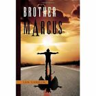Brother Marcus 9781453521663 by Len Gordon Hardcover
