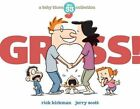 Gross!: A Baby Blues Collection by Rick Kirkman (Paperback / softback, 2016)