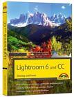 Lightroom 6 und CC - Einstieg und Praxis von Michael Gradias (2015, Gebundene Ausgabe)