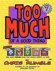 Too Much of a Good Thing by Chris Rumble (Paperback / softback, 2012)