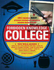 College: 101 Things Not Every Student Should Know How to Do by Matt Forbeck, Michael Powell (Paperback, 2010)