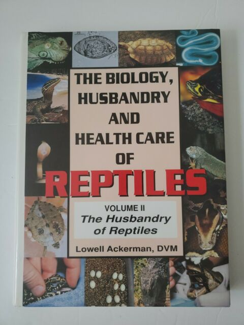 Biology, Husbandry and Health Care of Reptiles: Vol 2 - Husbandry of Reptiles