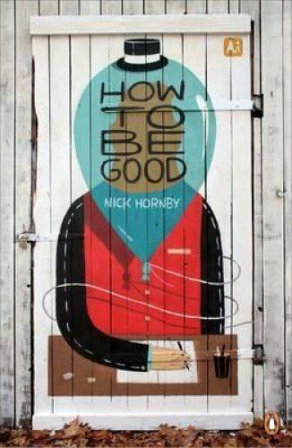 1 of 1 - How to be Good by Nick Hornby 9780241965474 (Paperback, 2013)