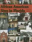 African American Sites in Florida by Kevin M McCarthy (Hardback, 2007)