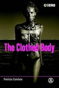 The-Clothed-Body-by-Patrizia-Calefato-Hardback-2004