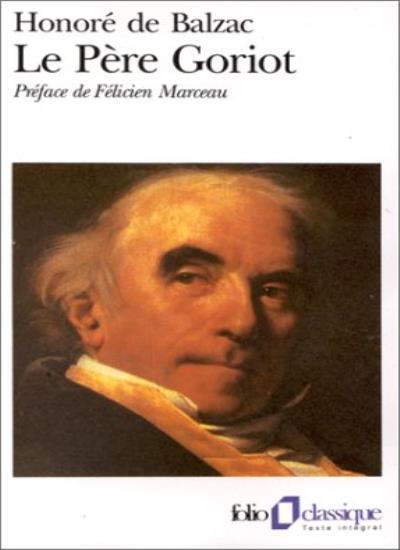 Le Pere Goriot (Folio),Honore de Balzac
