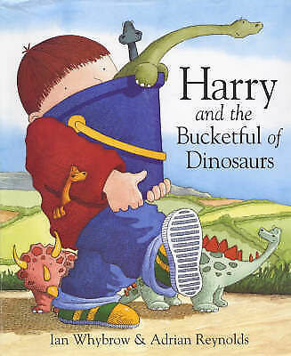 1 of 1 - Harry and the Bucketful of Dinosaurs by Ian Whybrow (Hardback, 2009)