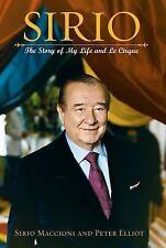 Sirio: The Story of My Life and Le Cirque Elliot, Peter J, Maccioni, Sirio Hard