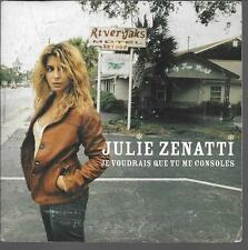 CD SINGLE 3 TITRES--JULIE ZENATTI--JE VOUDRAIS QUE TU ME CONSOLES--2004
