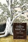 The Children of the White Tree: Brady Barrett and the Firstlings Assignment by J. F. Gates (Paperback, 2011)