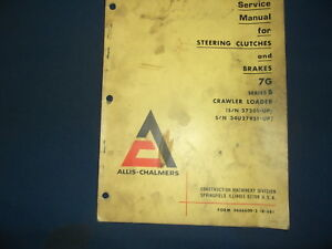 Details about ALLIS CHALMERS STEERING CLUTCH & BRAKES FOR 7G DOZER SERVICE  REPAIR SHOP MANUAL