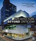 Architecture Beyond Criticism: Expert Judgment and Performance Evaluation by Taylor & Francis Ltd (Paperback, 2014)