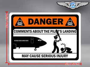 FUNNY DANGER COMMENTS ABOUT LANDING MAY CAUSE SERIOUS INJURY DECAL / STICKER