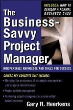 The Business Savvy Project Manager: Indispensable Knowledge and Skills for Succ