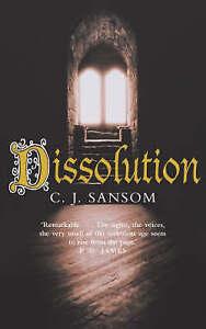 Sansom, C. J., Dissolution (The Shardlake series), Paperback, Very Good Book