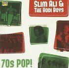 70s Pop 5019396255722 by Slim Ali & The Hodi Boys CD