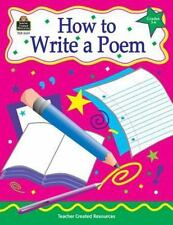 How to Write a Poem, Grades 3-6-ExLibrary