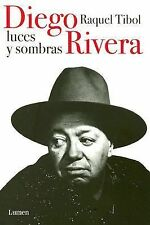 Diego Rivera, Luces y Sombras (Spanish Edition)