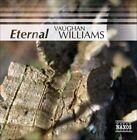 Eternal Vaughan Williams (CD, Jul-2008, Naxos (Distributor))