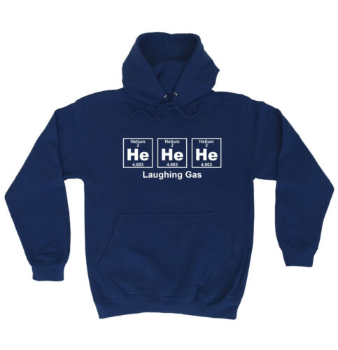 He He Laughing Gas Periodic Design HOODIE T-SHIRT Science Funny Gift Birthday