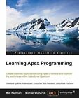 Learning Apex Programming by Matt Kaufman, Michael Wicherski (Paperback, 2015)